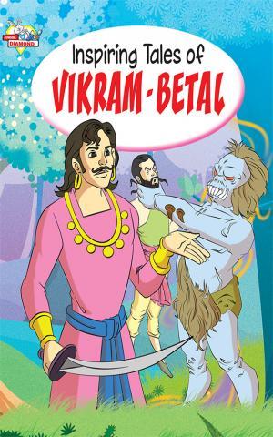 Inspiring Tales of Vikram Betal