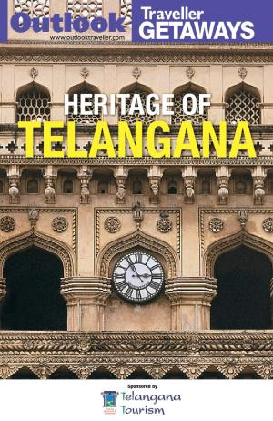 Outlook Traveller Getaways - Heritage of Telangana