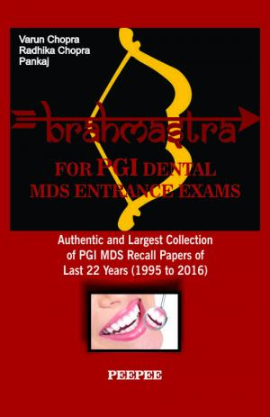 Brahmastra for PGI Dental MDS Entrance Exams