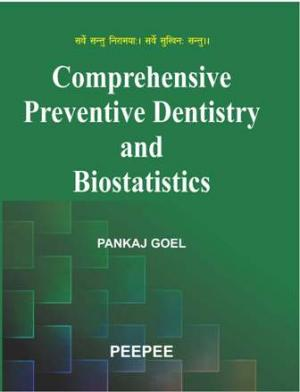 Comprehensive Preventive Dentistry and Biostatistics