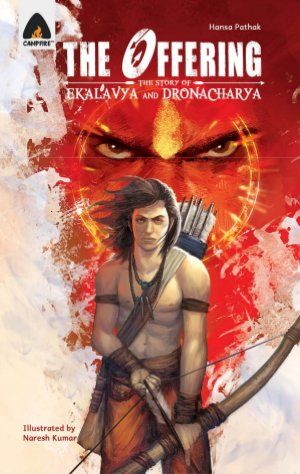 The Offering the Story of Ekalavya and Dronacharya - Read on ipad, iphone, smart phone and tablets.