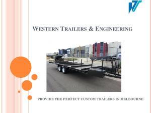 Custom Trailers Melbourne - Western Trailer