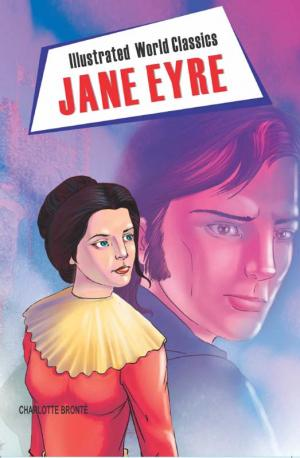Illustrated World Classics: Jane Eyre