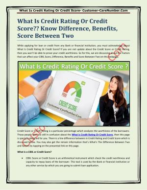 What Is Credit Rating Or Credit Score