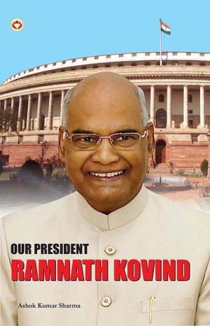 Our President: Ram Nath Kovind