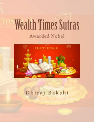 Wealth Times Sutras