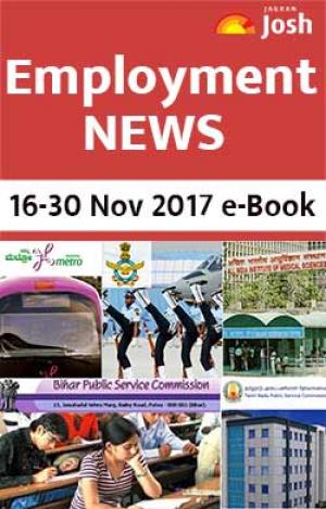 Employment News (16-30 November 2017) e-Book