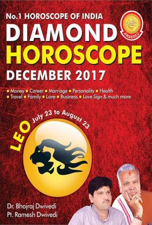 Diamond Monthly Horoscope - Leo - December 2017
