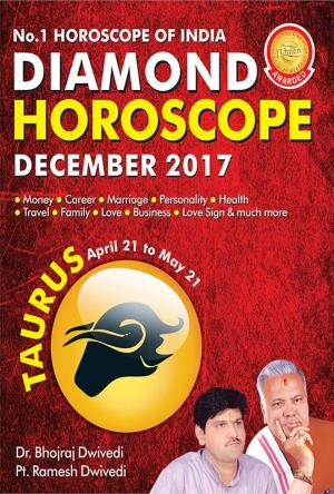Diamond Monthly Horoscope - Taurus - December 2017