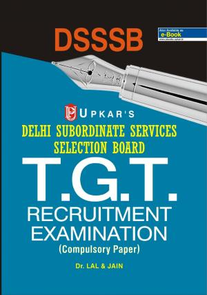 Delhi Subordinate Services Selection Board T.G.T. Recruitment Exam.