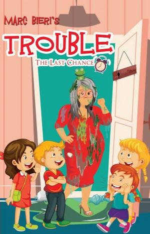 Trouble: the last Chance