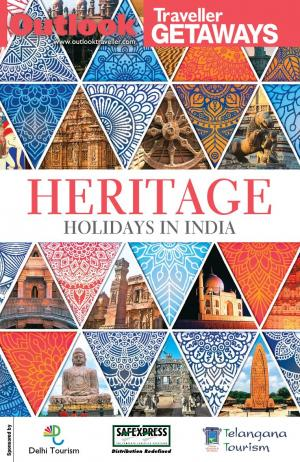 Outlook Traveller Getaways -Heritage Holidays in India