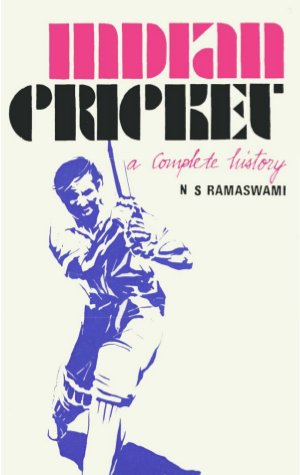 Indian Cricket-A Complete History