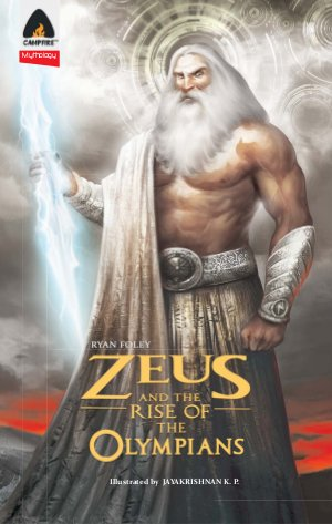 Zeus and the Rise of the Olympians - Read on ipad, iphone, smart phone and tablets.