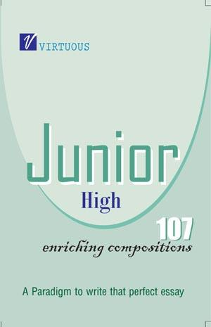 Junior High : 107 Enriching Compositions - Read on ipad, iphone, smart phone and tablets.