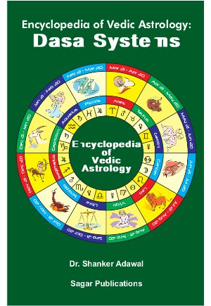 Encyclopedia of Vedic Astrology: Dasa Systems - Read on ipad, iphone, smart phone and tablets.