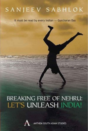 Breaking Free of Nehru - Read on ipad, iphone, smart phone and tablets.