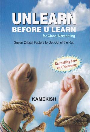 Unlearn Before U Learn for Global Networking - Read on ipad, iphone, smart phone and tablets.