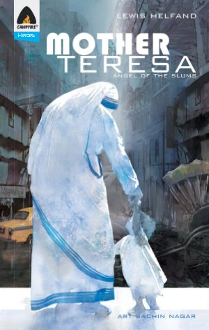 Mother Teresa: Angel of the Slums - Read on ipad, iphone, smart phone and tablets.