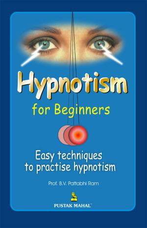Hypnotism For Beginners - Read on ipad, iphone, smart phone and tablets.
