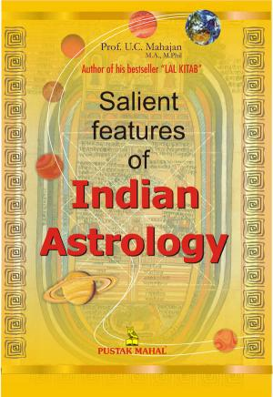 Salient Features Of Indian Astrology - Read on ipad, iphone, smart phone and tablets.