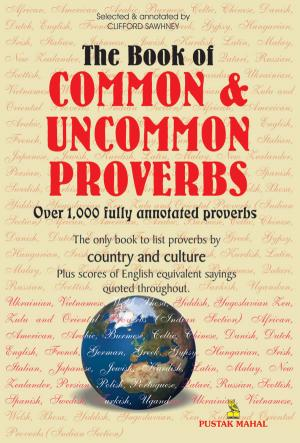 Over 1000 Common And Uncommon Proverbs