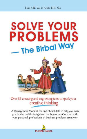 Solve Your Problems The Birbal Way - Read on ipad, iphone, smart phone and tablets.