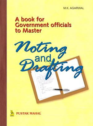 Govt. officials To Master Noting & Drafting - Read on ipad, iphone, smart phone and tablets.