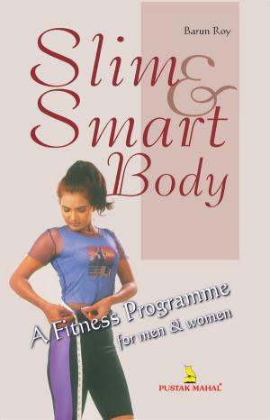 Slim & Smart Body Fitness Programme - Read on ipad, iphone, smart phone and tablets.
