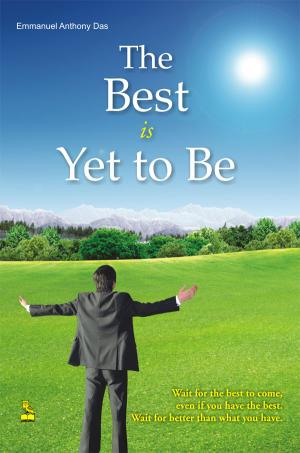 The Best Is Yet To Be - Read on ipad, iphone, smart phone and tablets.