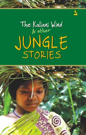 The Kaliani Wind & Other Jungle Stories - Read on ipad, iphone, smart phone and tablets.