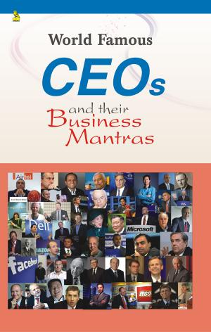 World Famous Ceo's And Their Business Mantras - Read on ipad, iphone, smart phone and tablets.