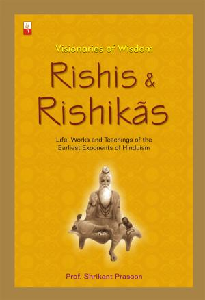 RISHIS & RISHIKAS