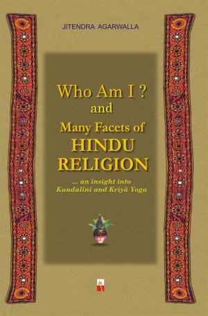 WHO AM I ? & MANY FACETS OF HINDU RELIGION - Read on ipad, iphone, smart phone and tablets.