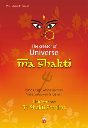 THE CREATOR OF UNIVERSE MA SHAKTI - Read on ipad, iphone, smart phone and tablets.