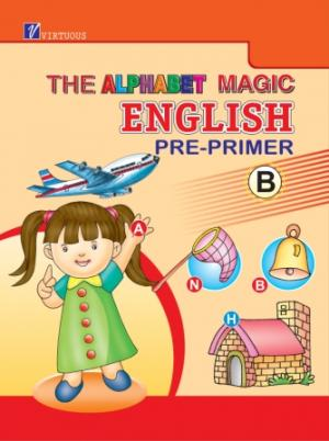 The Alphabet Magic...Pre Primer B - Read on ipad, iphone, smart phone and tablets.