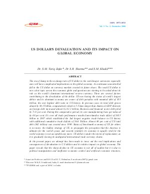 US DOLLAR'S DEVALUATION AND ITS IMPACT ON GLOBAL ECONOMY Dr. S.M. Tariq Zafar, Dr S.R. Sharma and S.M. Khalid