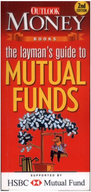 The Layman's Guide To Mutual Funds - Read on ipad, iphone, smart phone and tablets.