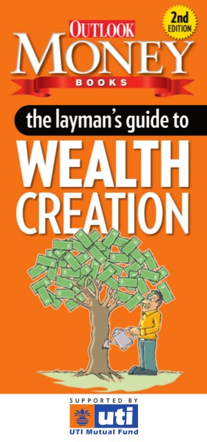 The Layman's Guide To Wealth Creation - Read on ipad, iphone, smart phone and tablets.