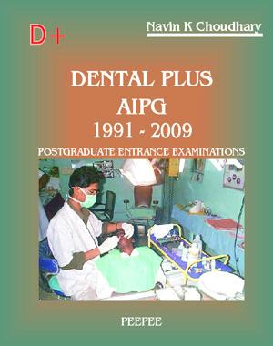 Dental Plus AIIMS PGEE 1992-2009 - Read on ipad, iphone, smart phone and tablets.
