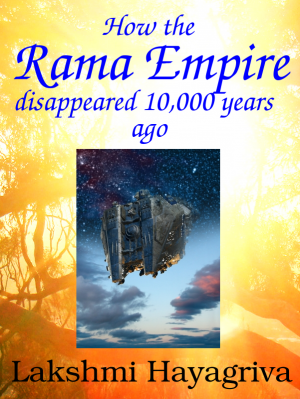 How the Rama Empire disappeared 10,000 years ago