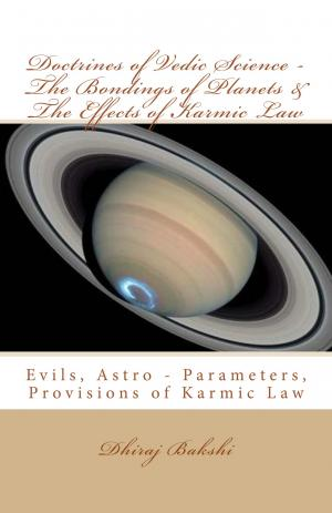 Doctrines of Vedic Science – The Bondings of Planets and The Effects of Karmic Law - Read on ipad, iphone, smart phone and tablets.