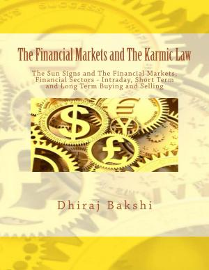The Financial Markets and The Karmic Law - Read on ipad, iphone, smart phone and tablets.