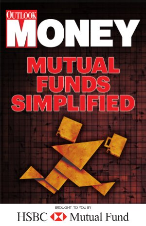 Mutual Funds Simplified- - Financial education initiative by Outlook Money & HSBC Mutual Fund - Read on ipad, iphone, smart phone and tablets.