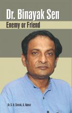 Dr. Binaya Sen: Enemy or Friend - Read on ipad, iphone, smart phone and tablets