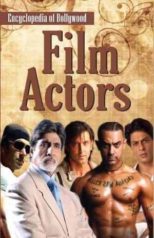 Encyclopedia of Bollywood–Film Actors - Read on ipad, iphone, smart phone and tablets.