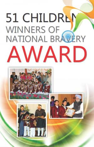 51 Children Winners of National Bravery Award - Read on ipad, iphone, smart phone and tablets.