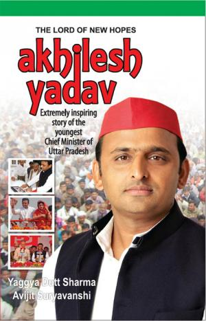 Akhilesh Yadav - Read on ipad, iphone, smart phone and tablets.