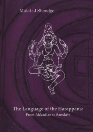 The Language of the Harappans - From Akkadian to Sanskrit