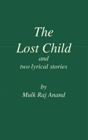 The Lost Child and Two Lyrical Stories